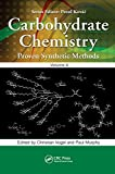 Carbohydrate Chemistry: Proven Synthetic Methods, Volume 4 (English Edition)