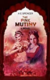 The Pink Mutiny: A sizzling, jaw-dropping historical cum psychological thriller that will have you hooked (English Edition)