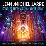 Welcome To The Other Side (Concert From Virtual Notre-Dame)